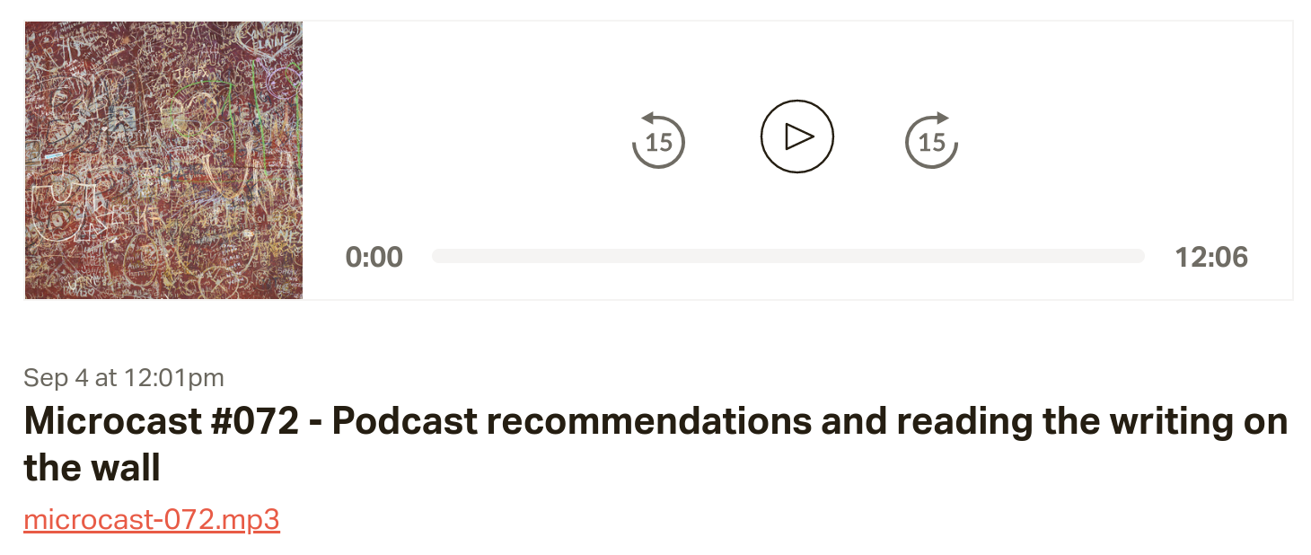Microcast #072 - Podcast recommendations and reading the writing on the wall